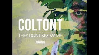 COLTONT - THEY DON