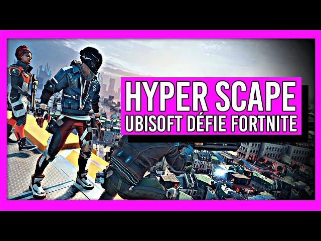 J'ai testé Hyper Scape : le Battle Royale d'Ubisoft 🔥 Infos et gameplay inédit
