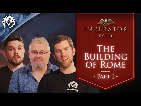 Introducing Imperator: Rome | The Building of Rome - Ep.1