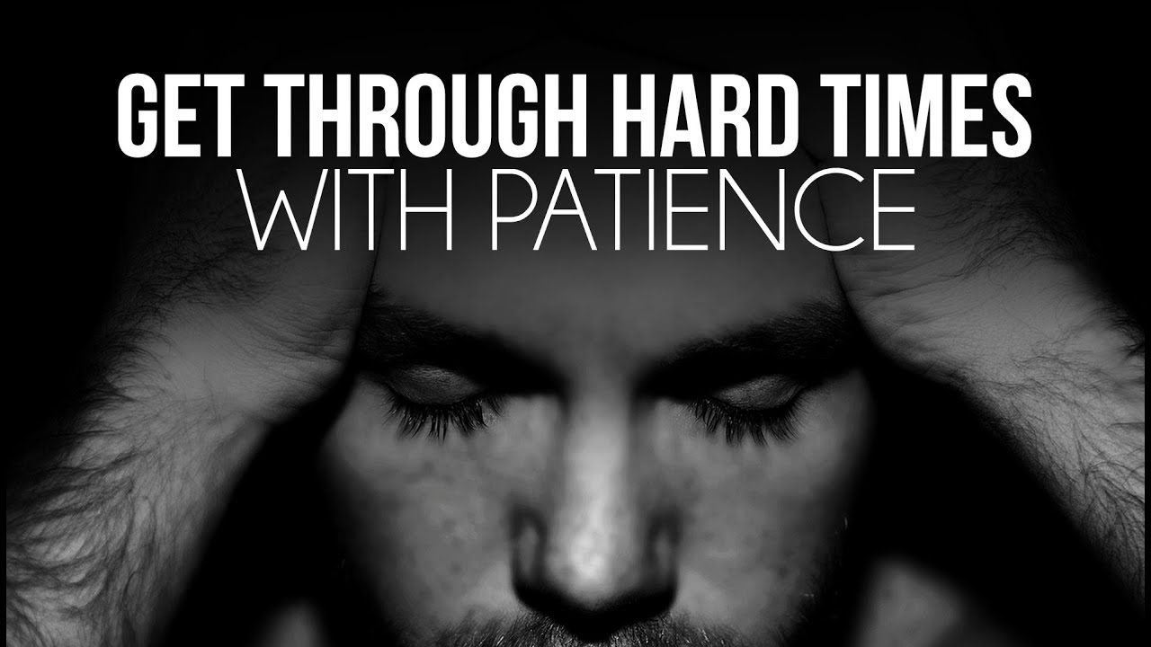 Get Through Hard Times With Patience Nouman Ali Khan Youtube