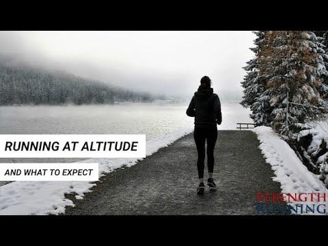How to Successfully Run at Altitude