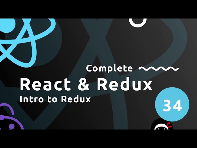 Complete React Tutorial  (& Redux) #34 - Introduction to Redux