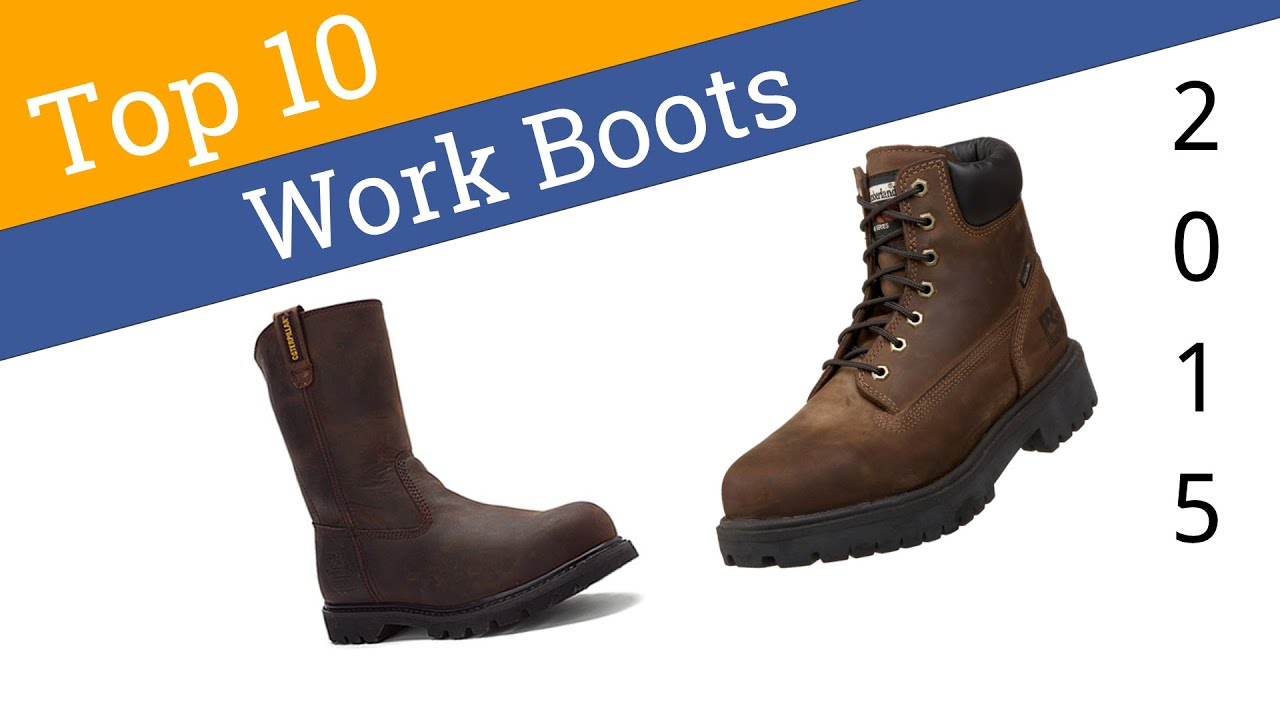 10 Best Men's Work Boots 2015 - YouTube