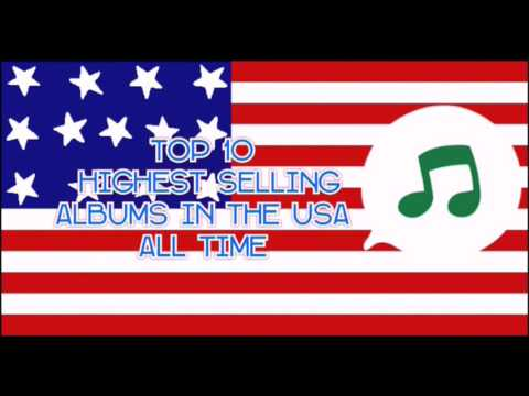 TOP 10 ALL TIME BEST SELLING ALBUM'S IN THE UNITED STATES OF AMERICA