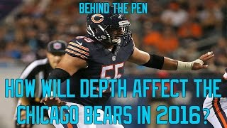 How Will Depth Affect The Chicago Bears In 2016?