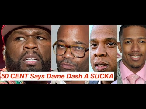 50 Cent Calls Dame Dash a SUCKA for Nick Canon Interview Talking Jay-Z Foxy Brown NICK CANON REACTS