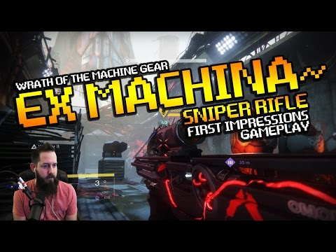 Ex Machina Raid Sniper Rifle First Impressions and Gameplay - Wrath of the Machine