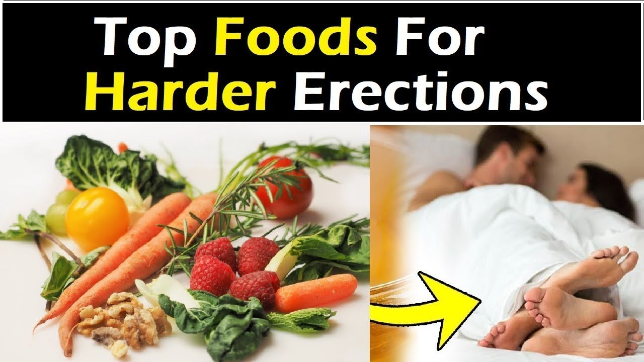 How To Get Harder Erections Naturally  5 Foods For -1021