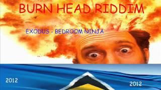 Exodus - bedroom ninja - burn head riddim - st lucian ragga soca 2012