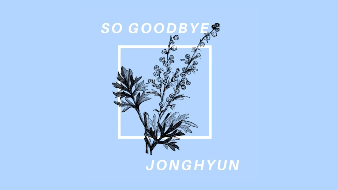 Jonghyun 'So Goodbye' - Music Box Edition