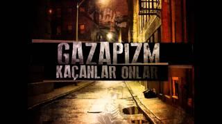 Gazapizm - Kaçanlar Onlar (2010) Resimi