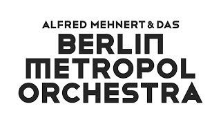 BERLIN METROPOL ORCHESTRA - Der Groove ist sein Beruf (live 2016)
