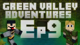 Green Valley Adventures - Episode 9