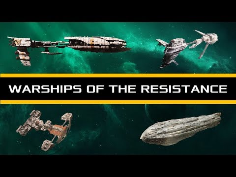 Star Wars The Last Jedi: Warships of the Resistance