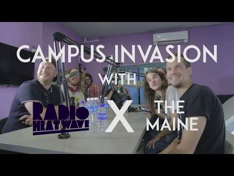 Campus Invasion: The Maine | Radio Heatwave