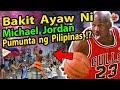 🔴 B A K i T  Ayaw Ni Michael Jordan Pumunta ng Pilipinas  ? ! !