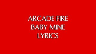 ARCADE FIRE - BABY MINE LYRICS