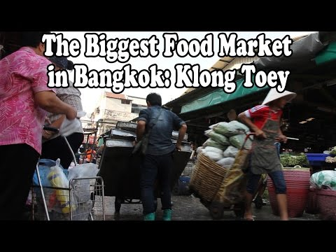 Bangkok Street Food and Food Shopping at Bangkok's Biggest Food Market. Klong Toey Market