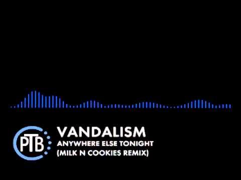 [Dubstep] Vandalism - Anywhere Else Tonight (Milk N Cookies Remix)