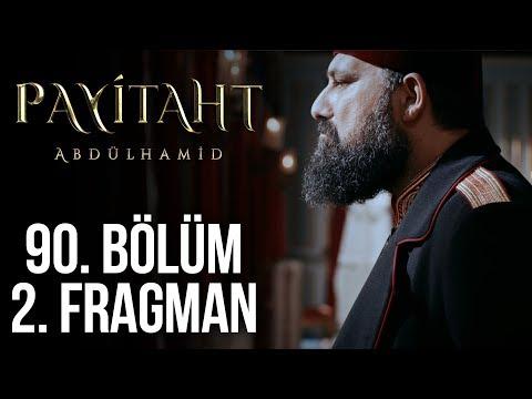 مسلسل السلطان عبد الحميد الثاني الحلقة 90