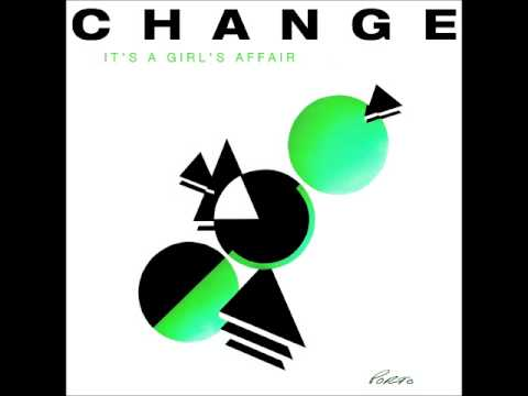 Change - It's A Girl's Affair (extended version)