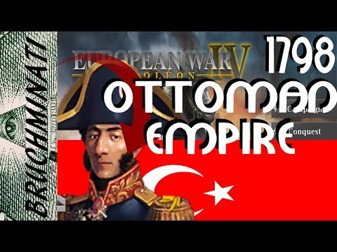 European War 4 | Ottoman Empire 1798 Conquest #1