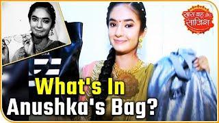 Download Video Anushka Sen Aka 'Jhansi Ki Rani' Reveals What Alll She Has In Her Bag | Saas Bahu Aur Saazish MP3 3GP MP4