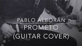 Prometo Chords Lyrics For Guitar Ukulele Bass Piano Pablo Alborán