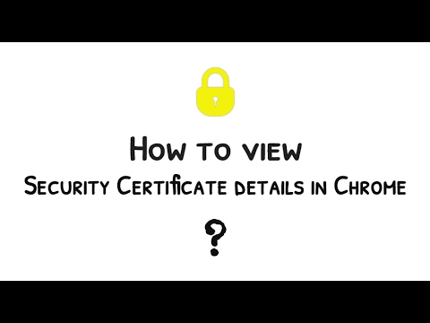 How To View Security Certificate Details In Chrome