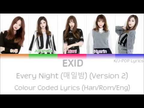 EXID (이엑스아이디) - Every Night (매일밤) (Ver.2) Colour Coded Lyrics (Han/Rom/Eng)
