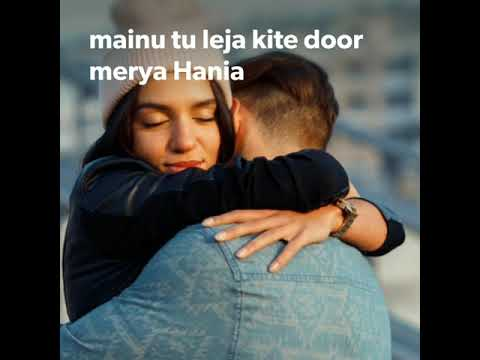 Mainu Tu Leja Kite Door Merya Hania | Ringtone | WhatsApp Status