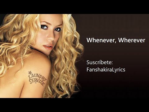 03 Shakira - Whenever, Wherever [Lyrics]