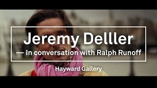 Ralph Rugoff, Director of the Hayward Gallery in London Talks with Jeremy Deller