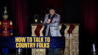 How to Talk to Country Folks | William Lee Martin