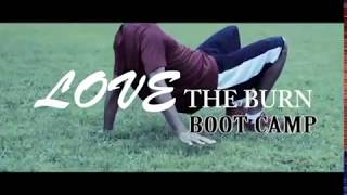 LOVE THE BURN BOOT CAMP PROMO