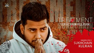 Treatment Sukhchain Kulrian Free MP3 Song Download 320 Kbps