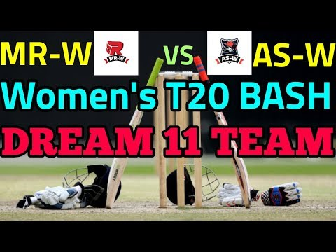 MR-W vs AS-W T20 Dream 11 Team | Women's T20 BASH League | Playing 11 & Prediction