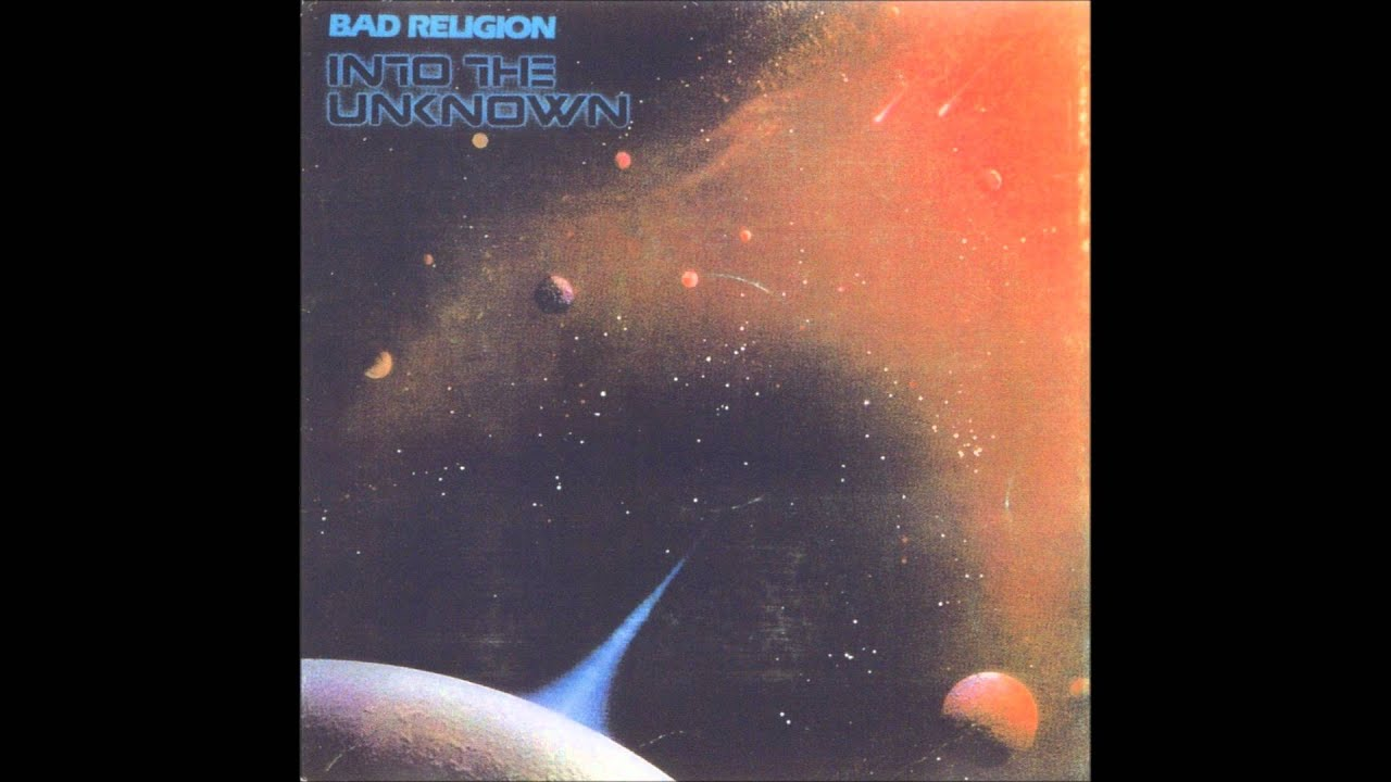 Bad Religion Into The Unknown Full Album Youtube