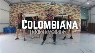 COLOMBIANA (ZIN 78) - IDO SHOAM & EZ | ZUMBA®️ FITNESS | BML's CHOREOGRAPHY