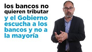 Veto al impuesto de solidaridad a la banca. Alberto Montero.