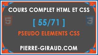 COURS COMPLET HTML ET CSS [55/71] - Pseudo éléments CSS