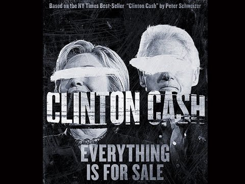 MUST WATCH: CLINTON CASH OFFICIAL DOCUMENTARY MOVIE  FULL