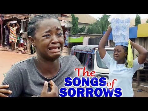 Download THE SONG OF SORROW FULL MOVIE - NEW MOVIE HIT LUCHY DONALDS 2021 LATEST NIGERIAN NOLLYWOOD MOVIE