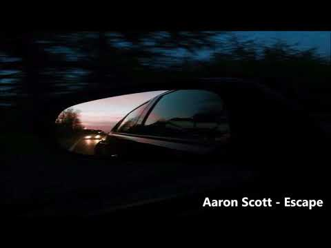 Aaron Scott - Escape