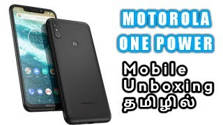 Moto One Power Mobile Unboxing in Tamil