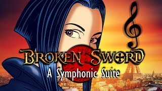 Broken Sword: A Symphonic Suite