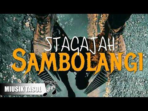 Stagajah - Sambolangi