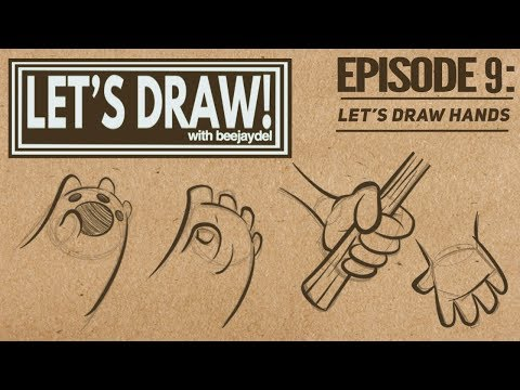 Let's Draw! Episode 9: How To Draw Cartoon Hands