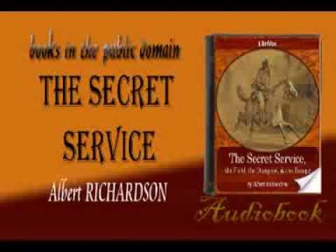 The Secret Service Albert RICHARDSON audiobook
