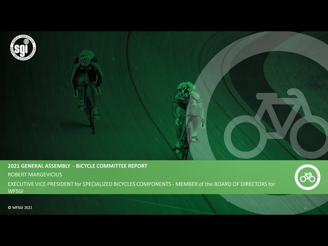 WFSGI General Assembly 2021 - Bicycle Committee Report 2020